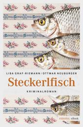 Steckerlfisch - Kriminalroman