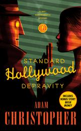 Standard Hollywood Depravity - A Ray Electromatic Mystery