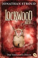 Jonathan Stroud: Lockwood & Co. - Der Verfluchte Dolch ★★★★