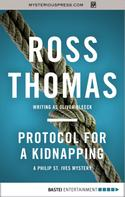 Ross Thomas: Protocol for a Kidnapping