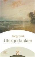 Jörg Zink: Ufergedanken