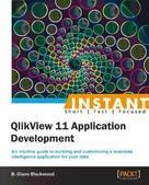 B. Diane Blackwood: Instant QlikView 11 Application Development