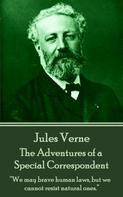 Jules Verne: The Adventures of a Special Correspondent