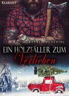 Bärbel Muschiol: Ein Holzfäller zum Verlieben ★★★★
