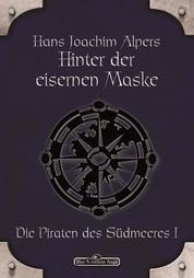 DSA 15: Hinter der Eisernen Maske - Das Schwarze Auge Roman Nr. 15