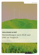 Alina Schulte im Hoff: Rückstellungen nach HGB und IFRS im Vergleich