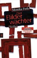 Monika Feth: Der Bilderwächter ★★★★