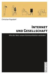 Internet und Gesellschaft - Wie das Netz unsere Kommunikation verändert