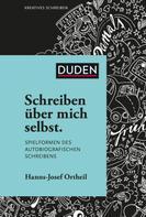 Hanns-Josef Ortheil: Schreiben über mich selbst ★★★★