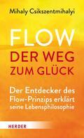 Mihaly Csikszentmihalyi: Flow - der Weg zum Glück ★★★★