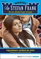 Stefan Frank: Dr. Stefan Frank - Folge 2273 ★★★★★