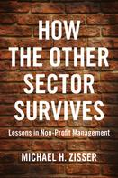 Michael H. Zisser: How The Other Sector Survives
