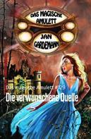 Jan Gardemann: Die verwunschene Quelle