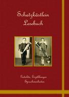 Ingrid Schlump: Schatzkästlein Lesebuch