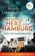Angela Lautenschläger: Eiskaltes Erbe: Engel und Sander ermitteln - Drei Krimis in einem eBook ★★★