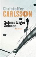 Christoffer Carlsson: Schmutziger Schnee ★★★