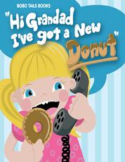 Hi Grandad, I've Got a New Donut