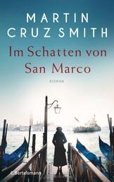 Im Schatten von San Marco - Roman