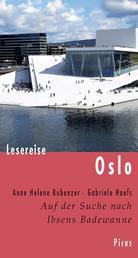 Lesereise Oslo - Auf der Suche nach Ibsens Badewanne