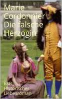 Marie Cordonnier: Die falsche Herzogin ★★★★★