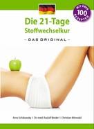 Arno Schikowsky: Die 21-Tage-Stoffwechselkur - Das Original - ★★★★★