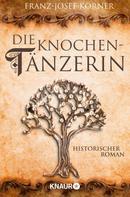 Franz-Josef Körner: Die Knochentänzerin ★★★★