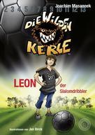 Joachim Masannek: Die Wilden Kerle - Leon, der Slalomdribbler (Band 1) ★★