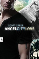 Scott Speer: Angel City Love ★★★★