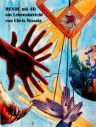 Chris Renata: Wende mit 40