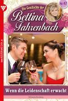 Michaela Dornberg: Bettina Fahrenbach 47 – Liebesroman ★★★★
