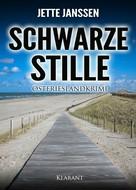 Jette Janssen: Schwarze Stille. Ostfrieslandkrimi ★★★