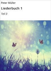 Liederbuch 1 - Teil 3