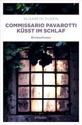 Commissario Pavarotti küsst im Schlaf - Kriminalroman