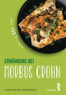 Elisabeth Hütterer: Ernährung bei Morbus Crohn
