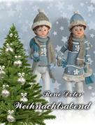 René Deter: Weihnachtsabend