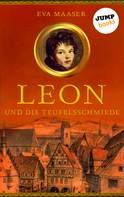 Eva Maaser: Leon und die Teufelsschmiede - Band 3 ★★★★