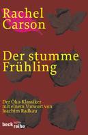 Rachel Carson: Der stumme Frühling ★