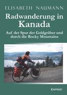 Elisabeth Naumann: Radwanderung in Kanada ★★★★