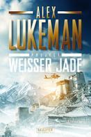 Alex Lukeman: WEISSER JADE (Project 1) ★★★★