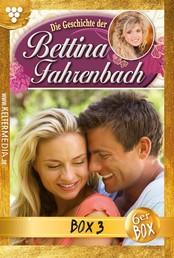 Bettina Fahrenbach Box 3 – Liebesroman - E-Book 13-18