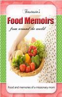Stasia Nielsen: Tiastasia's Food Memoirs