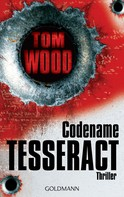 Tom Wood: Codename Tesseract ★★★★