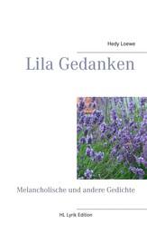 Lila Gedanken - Melancholische und andere Gedichte