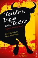 Lilo Beil: Tortillas, Tapas und Toxine