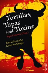Tortillas, Tapas und Toxine - Eine kulinarische Krimi-Anthologie