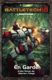 BattleTech Legenden 5 - Warrior 1 - En Garde
