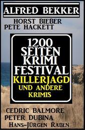 1200 Seiten Krimi Festival: Killerjagd und andere Krimis