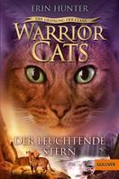 Erin Hunter: Warrior Cats - Der Ursprung der Clans. Der Leuchtende Stern ★★★★★
