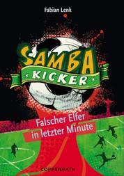 Samba Kicker - Band 3 - Falscher Elfer in letzter Minute