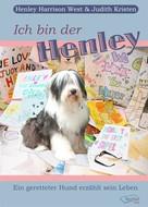 Henley Harrison West: Ich bin der Henley ★★★★★